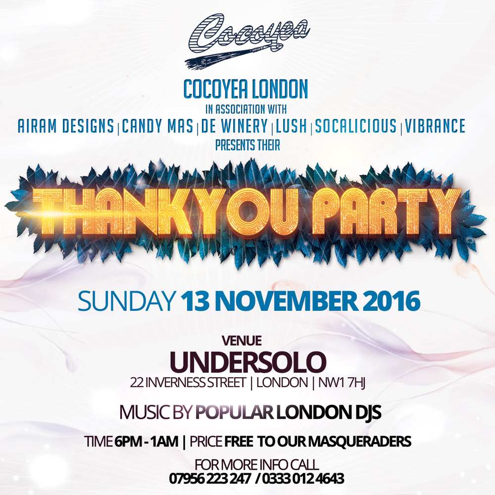 Addicted Mas in Conjunction with Cocoyea – The Thank You Party